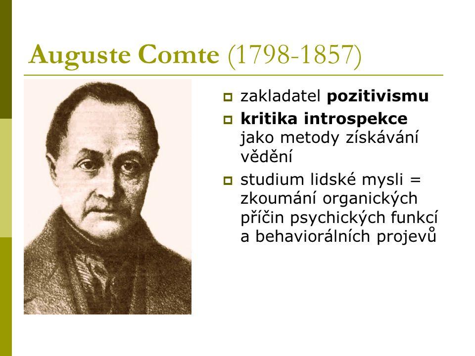 Auguste Comte (1798-1857) zakladatel pozitivismu