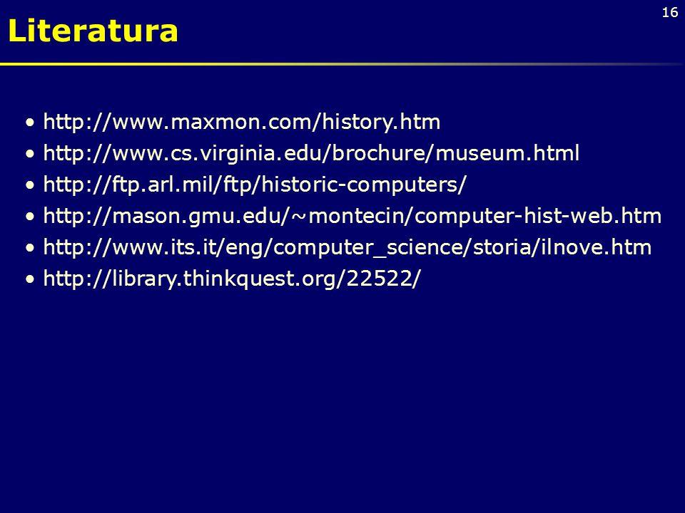Literatura http://www.maxmon.com/history.htm