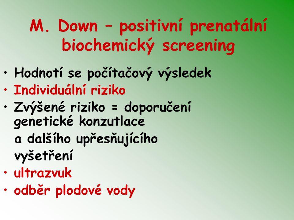 M. Down – positivní prenatální biochemický screening