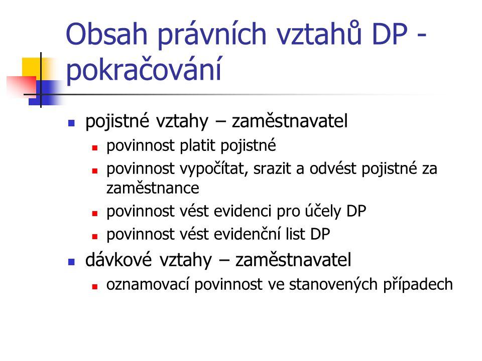 Obsah právních vztahů DP - pokračování