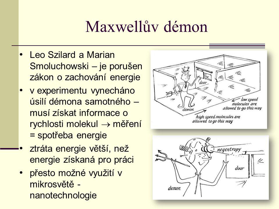 Maxwellův démon Leo Szilard a Marian Smoluchowski – je porušen zákon o zachování energie.