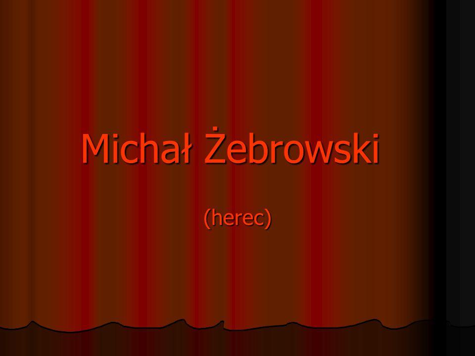 Michał Żebrowski (herec)