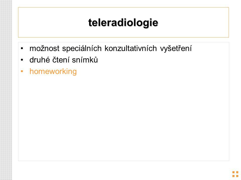 teleradiologie možnost speciálních konzultativních vyšetření