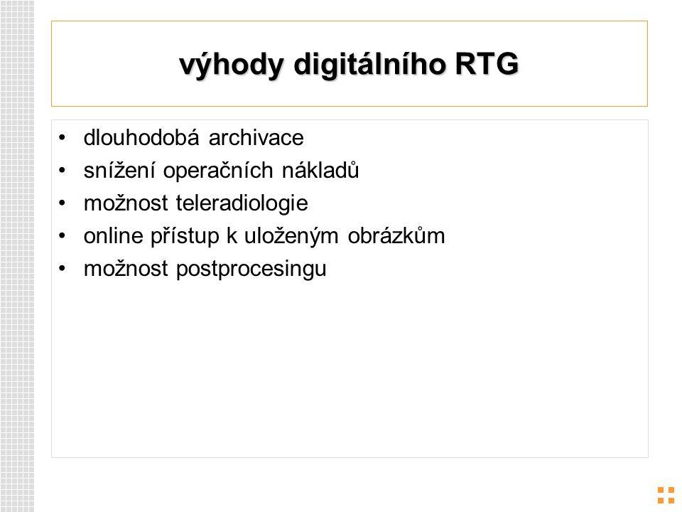 výhody digitálního RTG