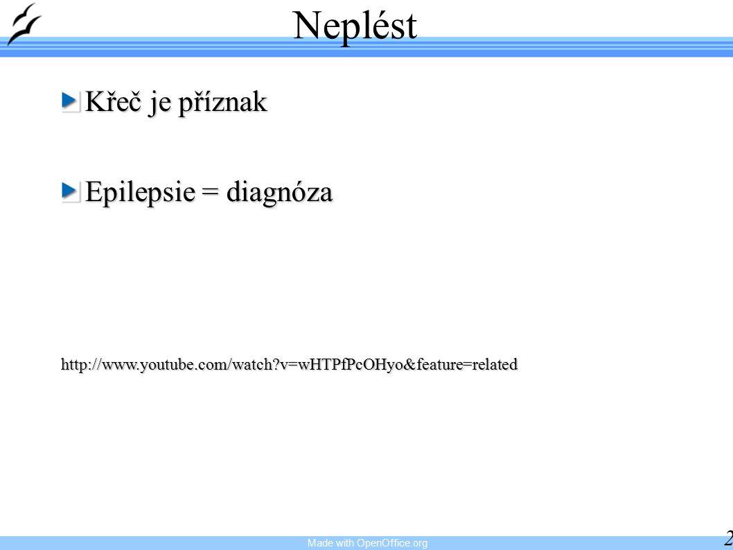 Neplést Křeč je příznak Epilepsie = diagnóza