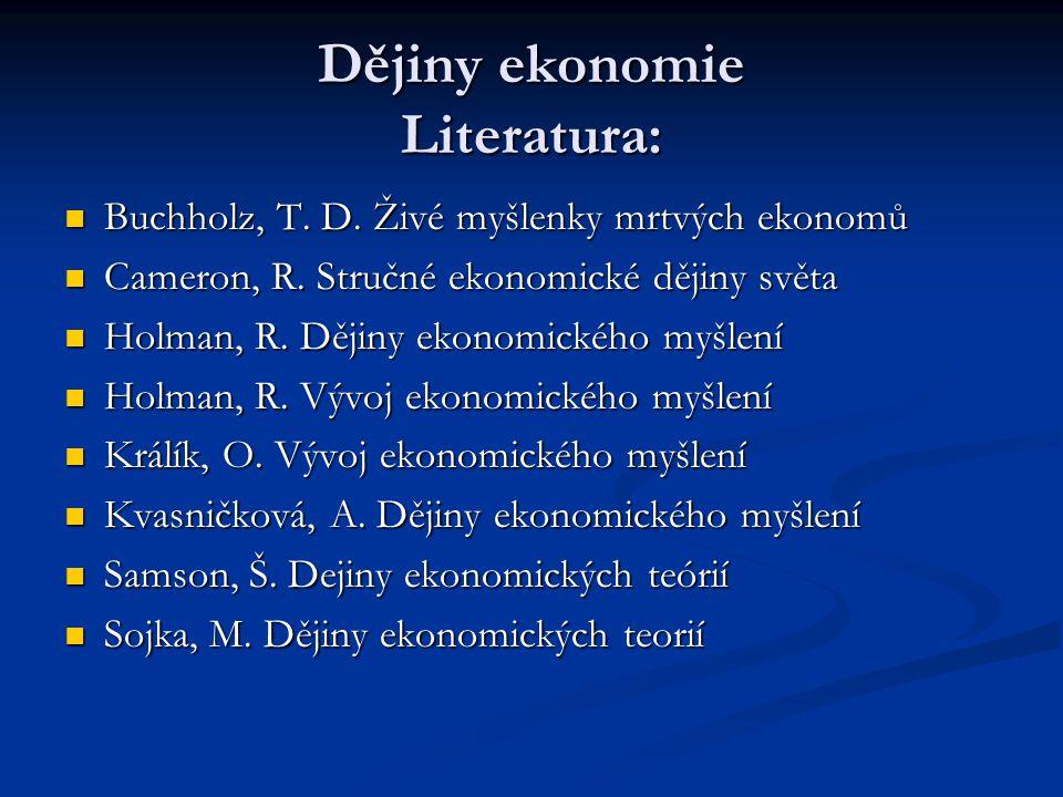 Dějiny ekonomie Literatura: