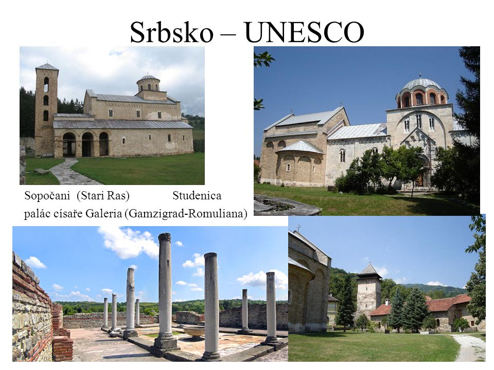 Srbsko – UNESCO Sopočani (Stari Ras) Studenica