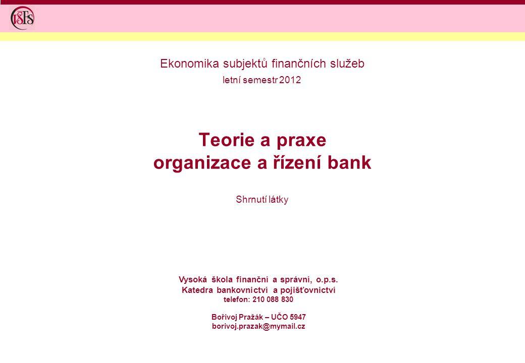 Teorie a praxe organizace a řízení bank