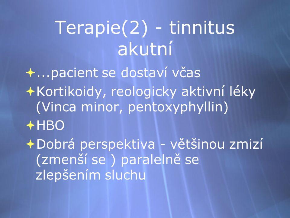 Terapie(2) - tinnitus akutní