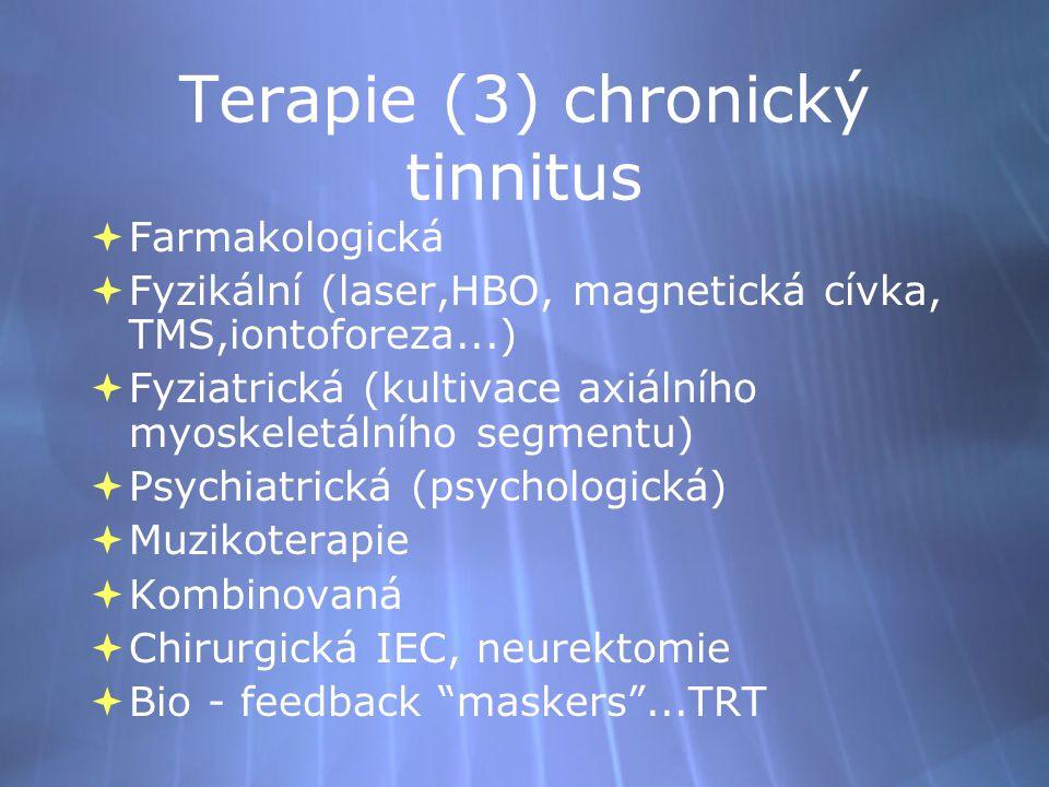 Terapie (3) chronický tinnitus