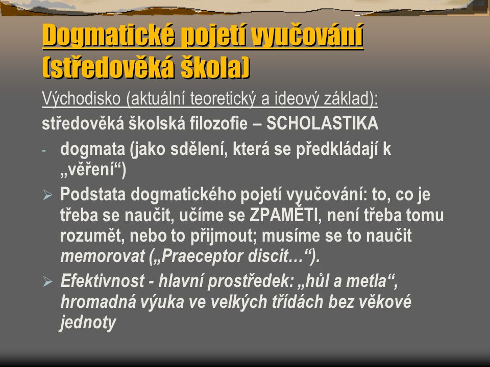 Dogmatické pojetí vyučování (středověká škola)