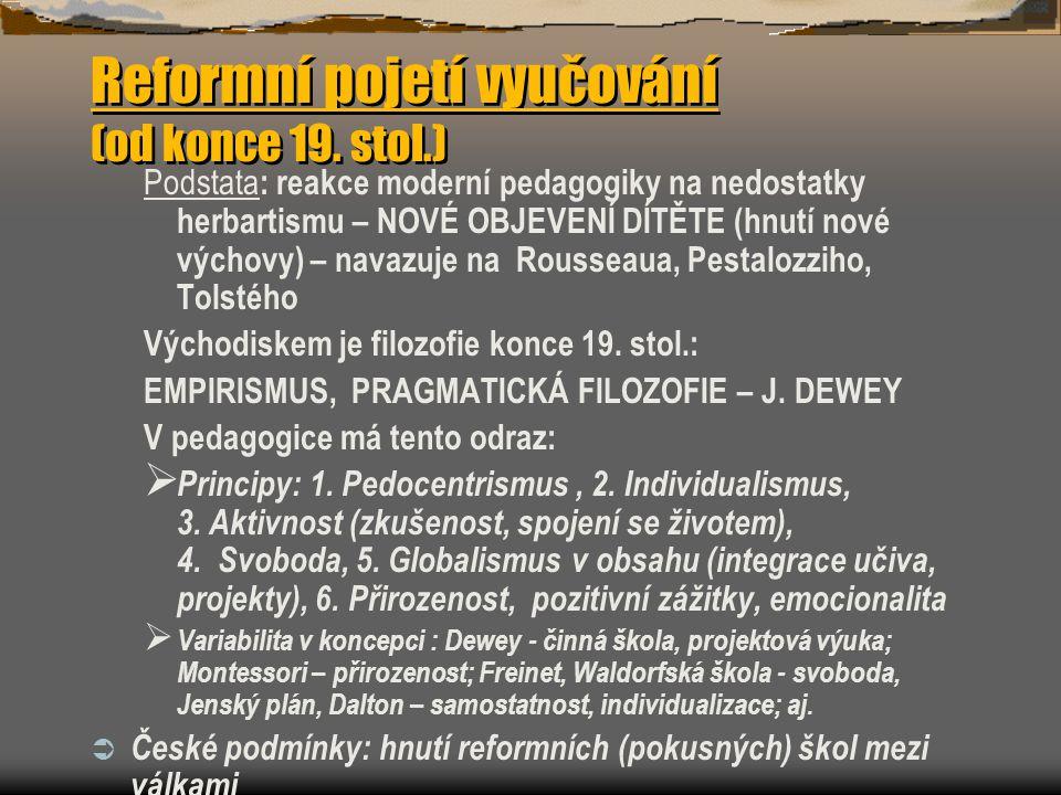 Reformní pojetí vyučování (od konce 19. stol.)