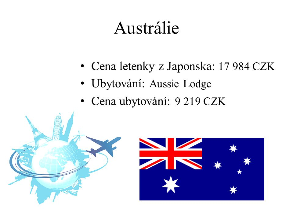 Austrálie Cena letenky z Japonska: 17 984 CZK Ubytování: Aussie Lodge