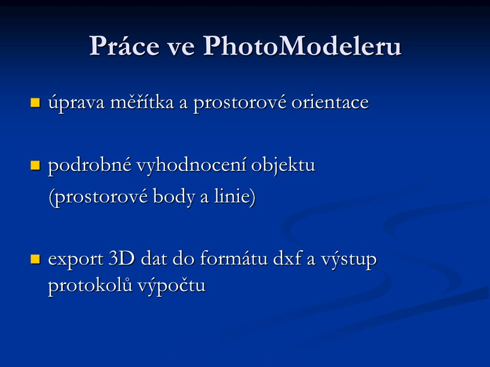 Práce ve PhotoModeleru
