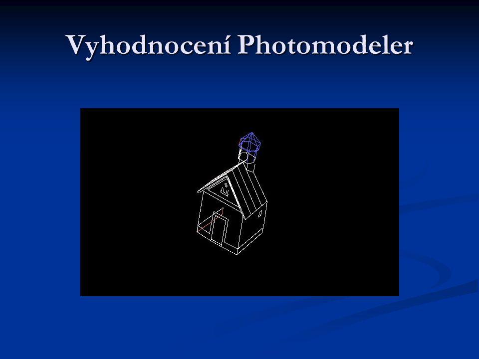 Vyhodnocení Photomodeler