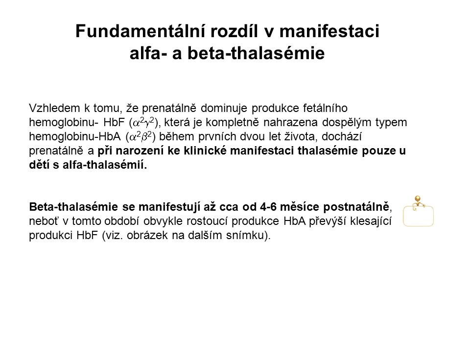 Fundamentální rozdíl v manifestaci alfa- a beta-thalasémie