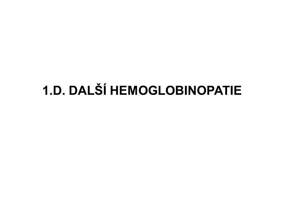 1.D. DALŠÍ HEMOGLOBINOPATIE
