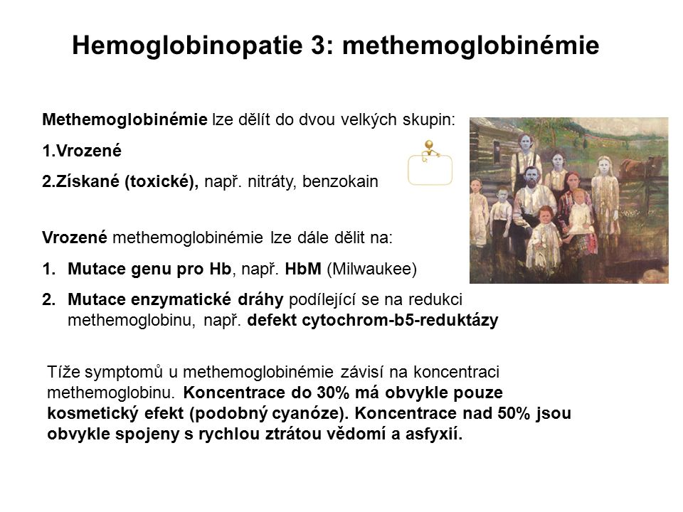 Hemoglobinopatie 3: methemoglobinémie