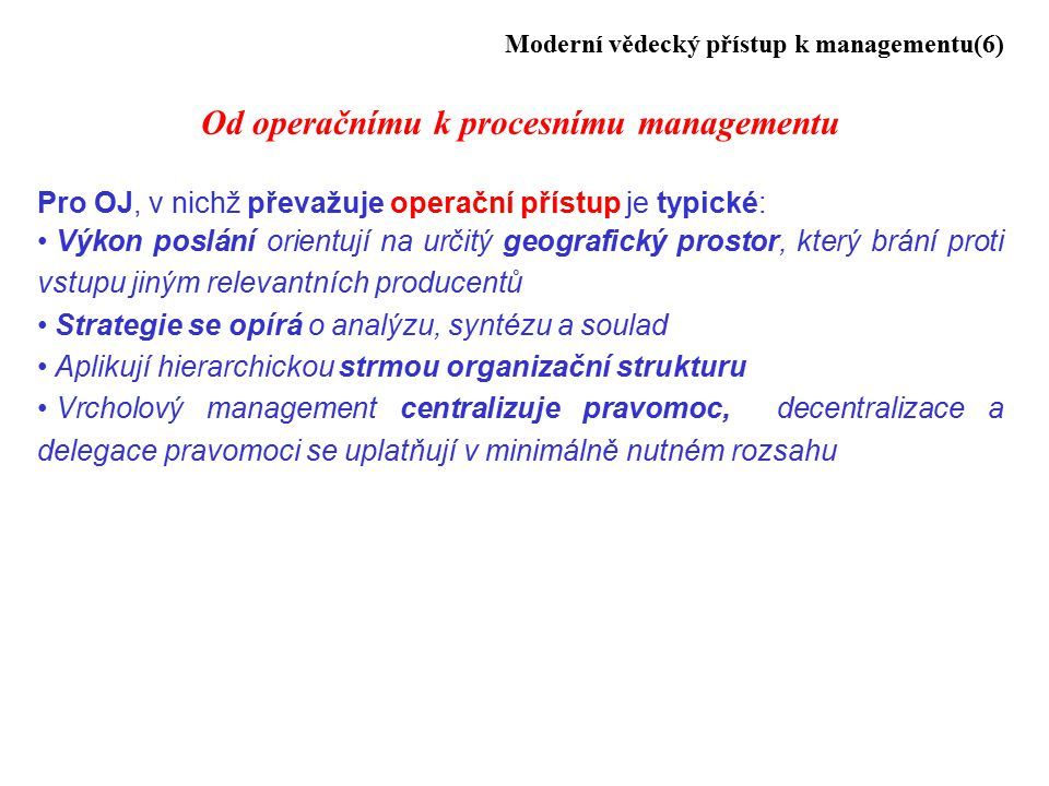 Od operačnímu k procesnímu managementu