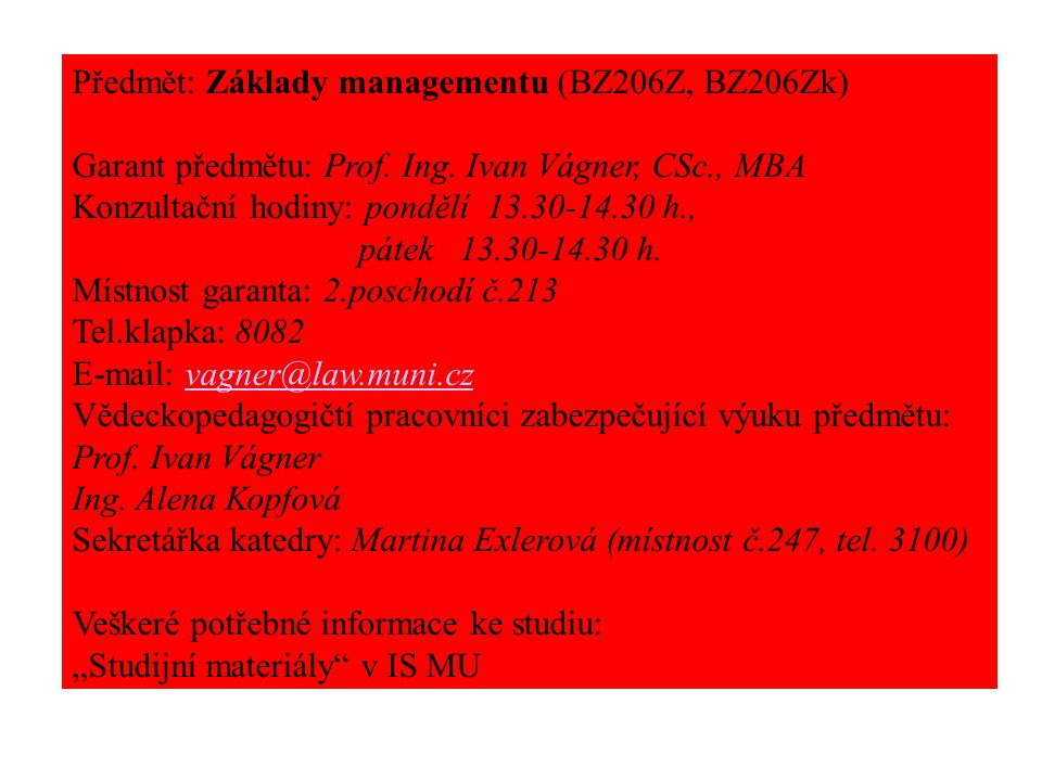 Předmět: Základy managementu (BZ206Z, BZ206Zk)