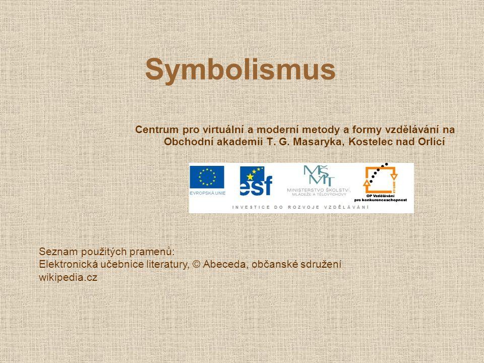 Symbolismus Centrum pro virtuální a moderní metody a formy vzdělávání na Obchodní akademii T. G. Masaryka, Kostelec nad Orlicí.