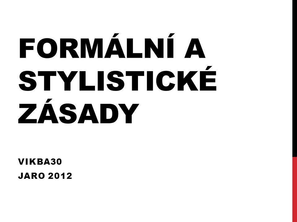 Formální a stylistické zásady