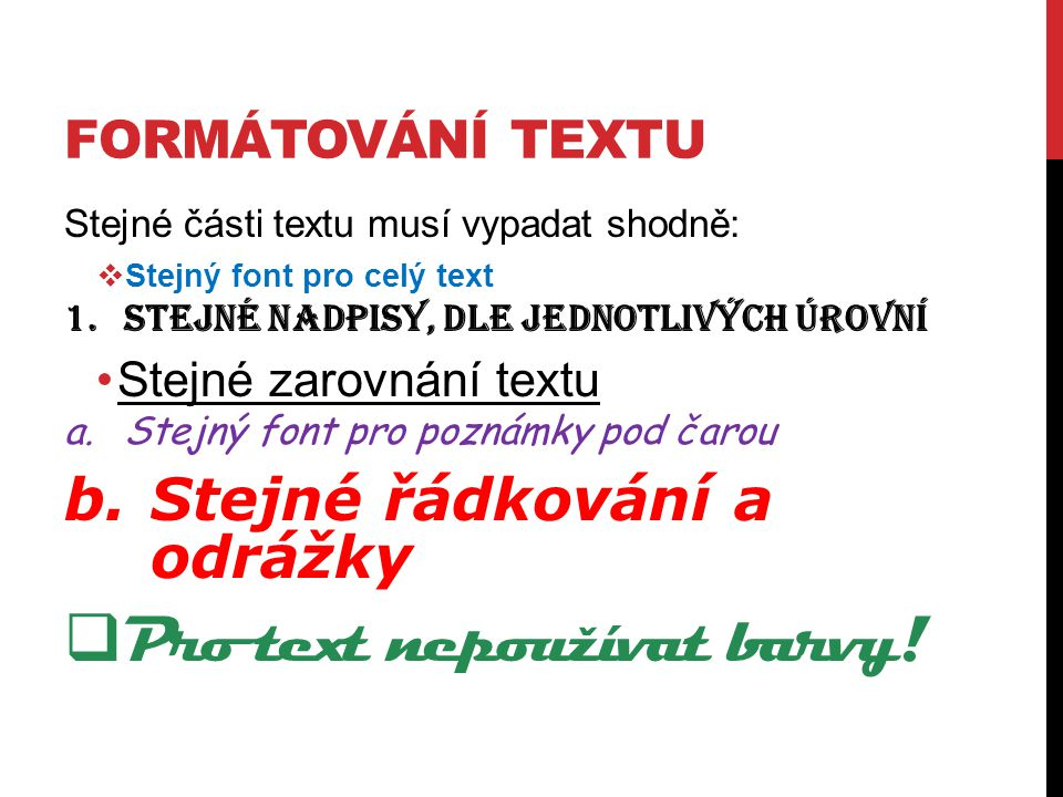 Pro text nepoužívat barvy!