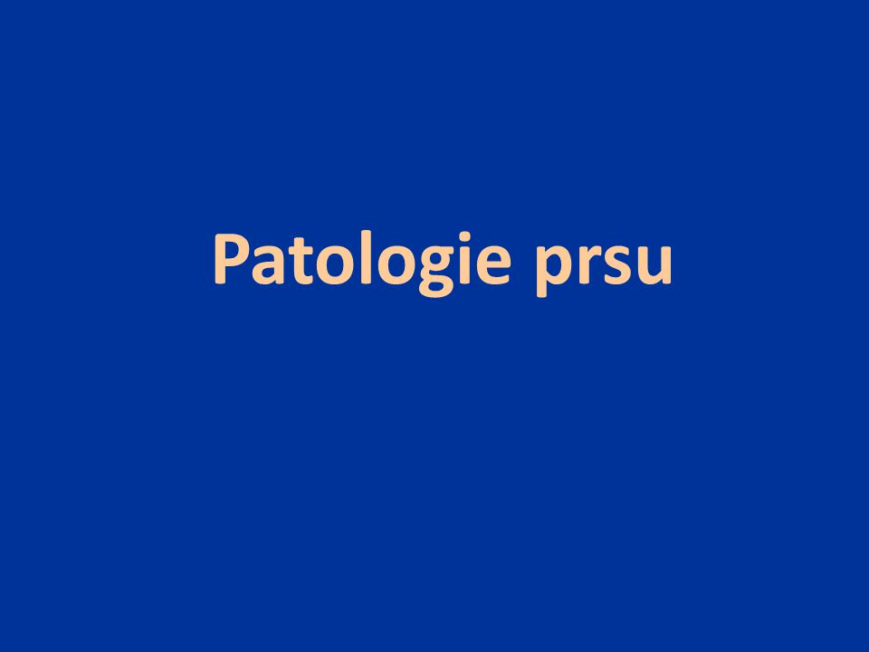 Patologie prsu