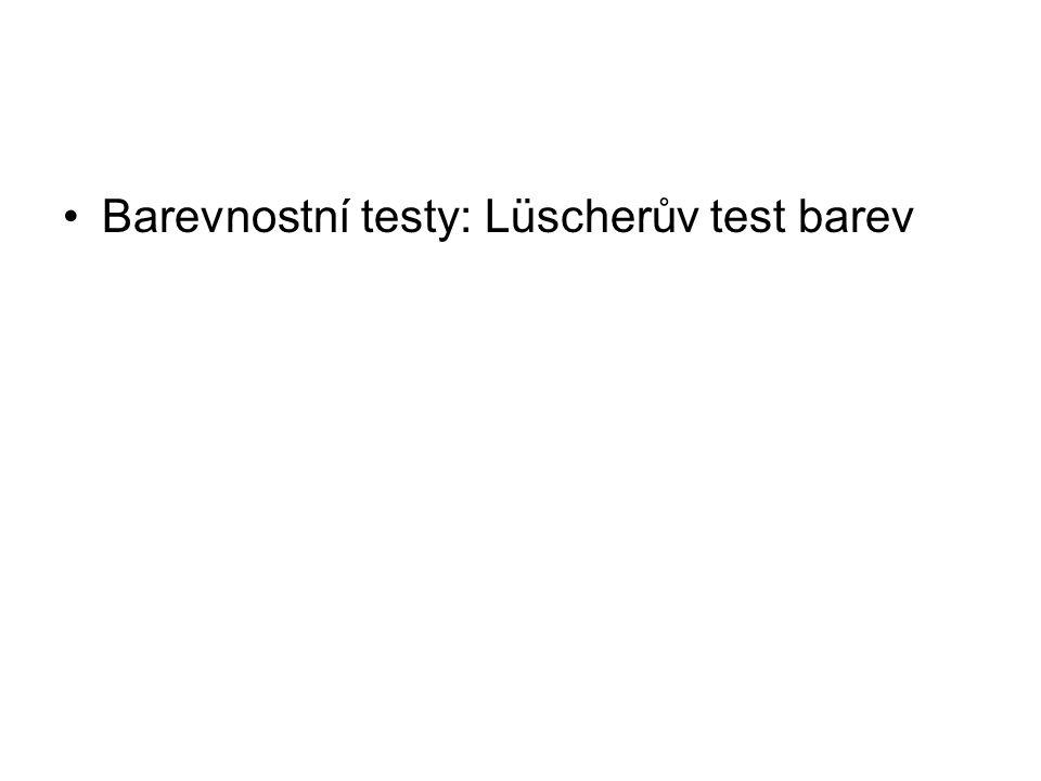 Barevnostní testy: Lüscherův test barev