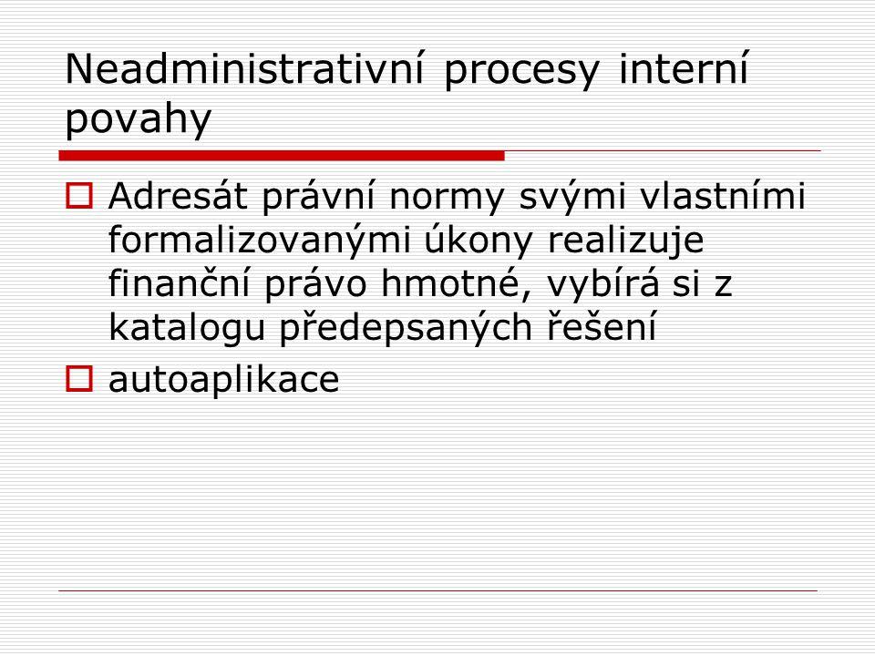 Neadministrativní procesy interní povahy