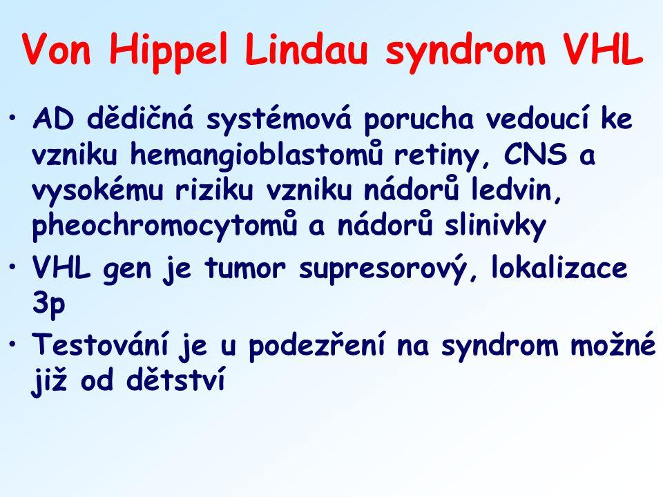 Von Hippel Lindau syndrom VHL