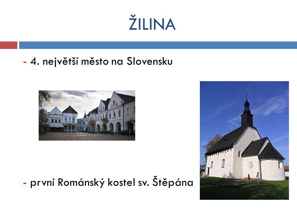 ŽILINA - 4. největší město na Slovensku