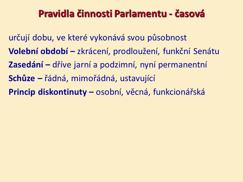 Pravidla činnosti Parlamentu - časová