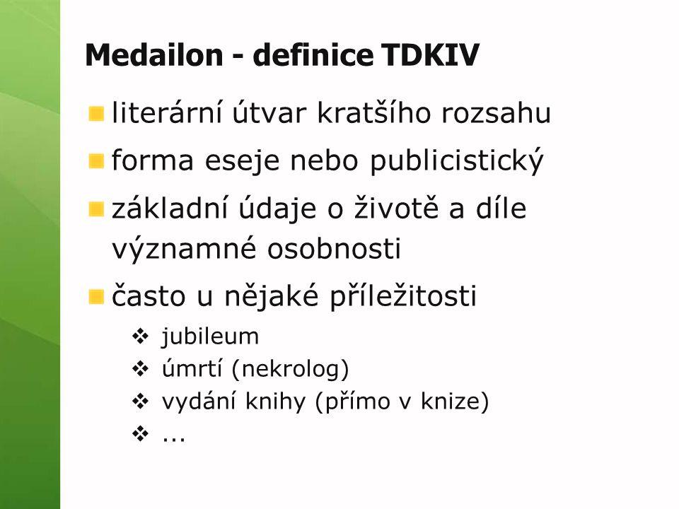 Medailon - definice TDKIV