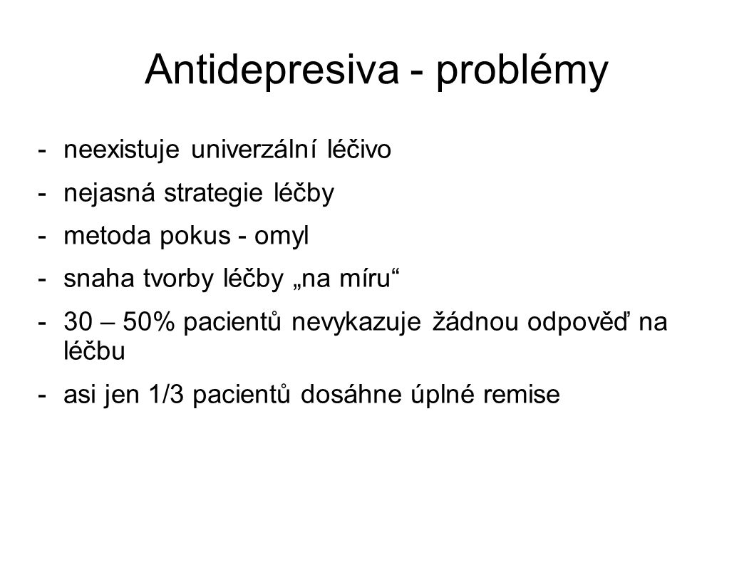 Antidepresiva - problémy