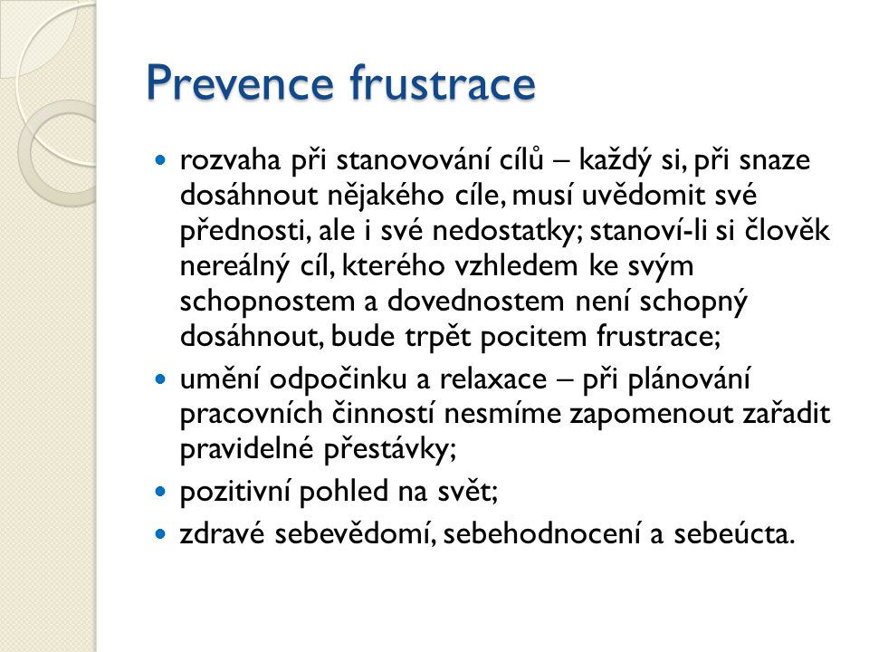 Prevence frustrace