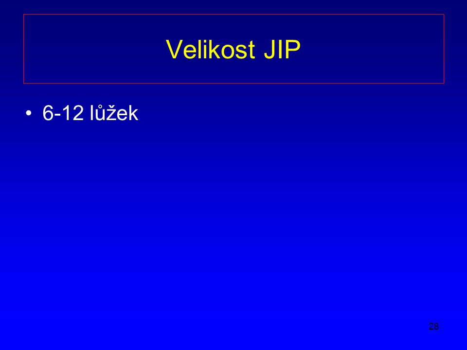 Velikost JIP 6-12 lůžek