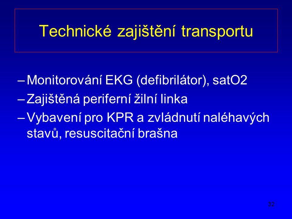 Technické zajištění transportu