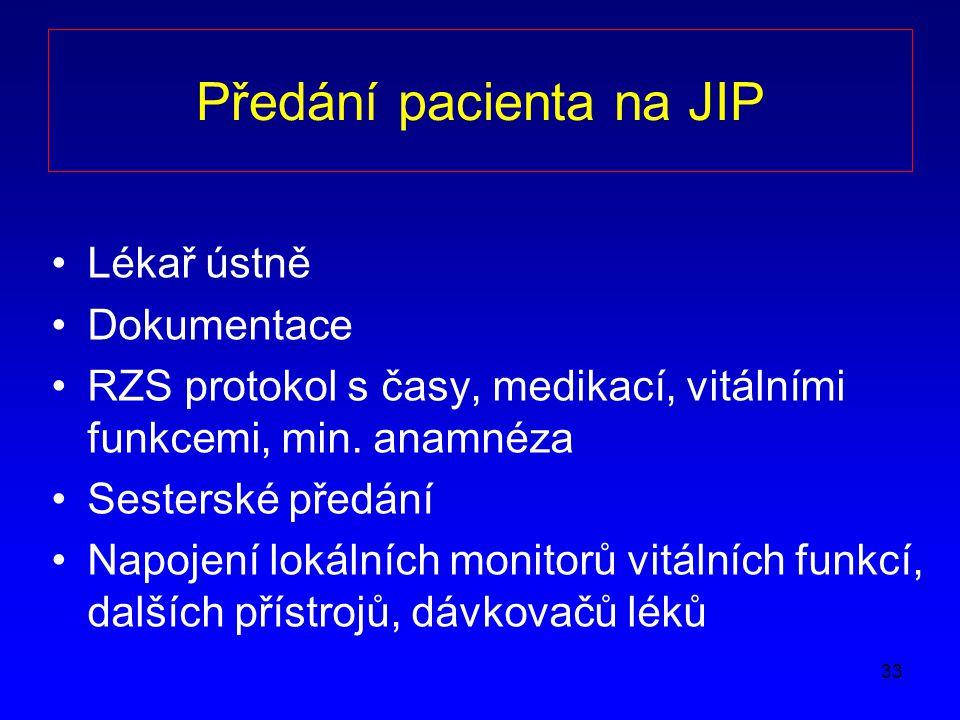 Předání pacienta na JIP