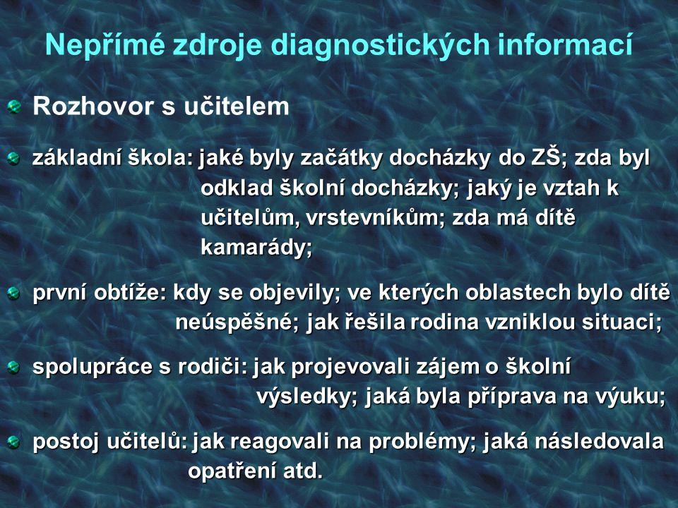 Nepřímé zdroje diagnostických informací