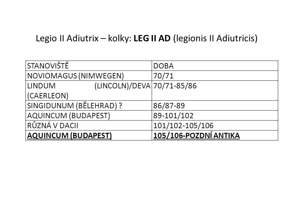 Legio II Adiutrix – kolky: LEG II AD (legionis II Adiutricis)