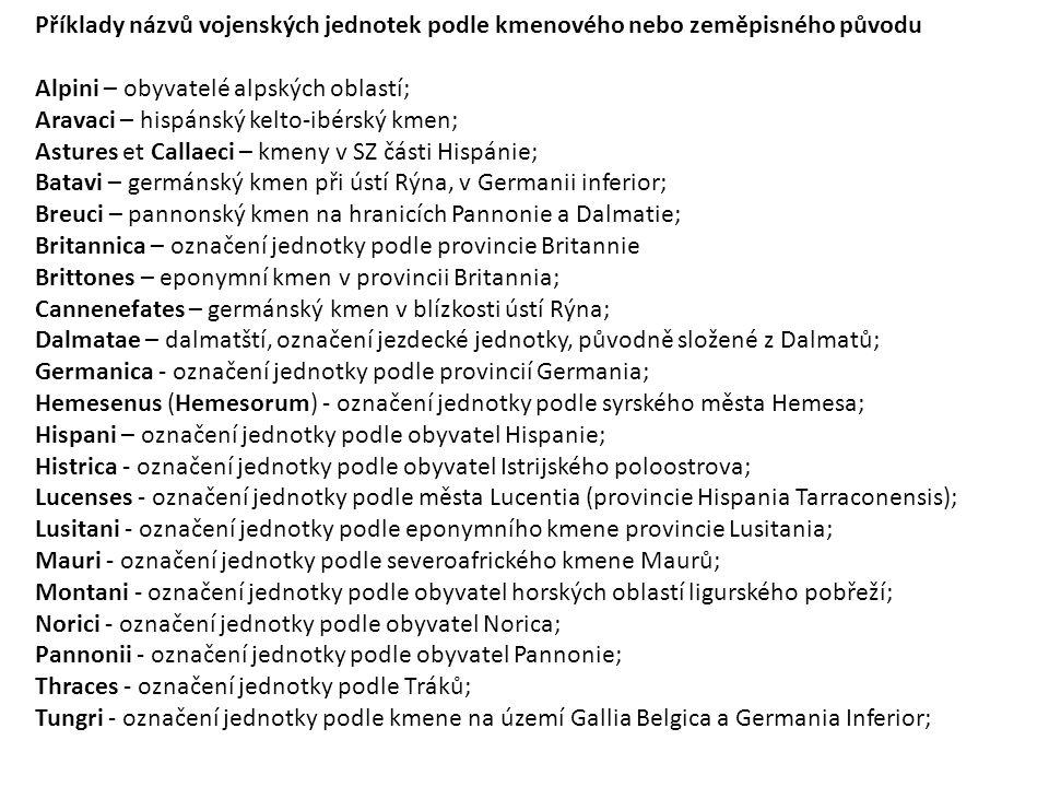 Příklady názvů vojenských jednotek podle kmenového nebo zeměpisného původu