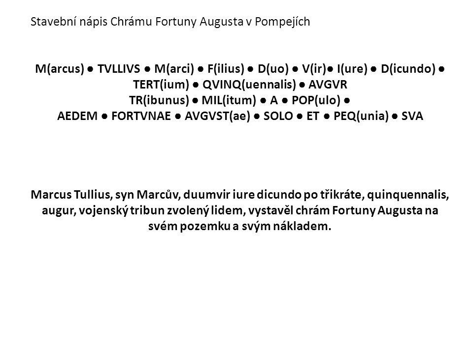Stavební nápis Chrámu Fortuny Augusta v Pompejích
