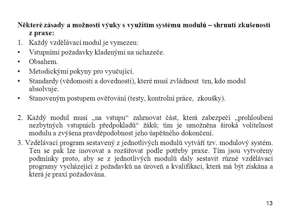 Některé zásady a možnosti výuky s využitím systému modulů – shrnutí zkušeností z praxe:
