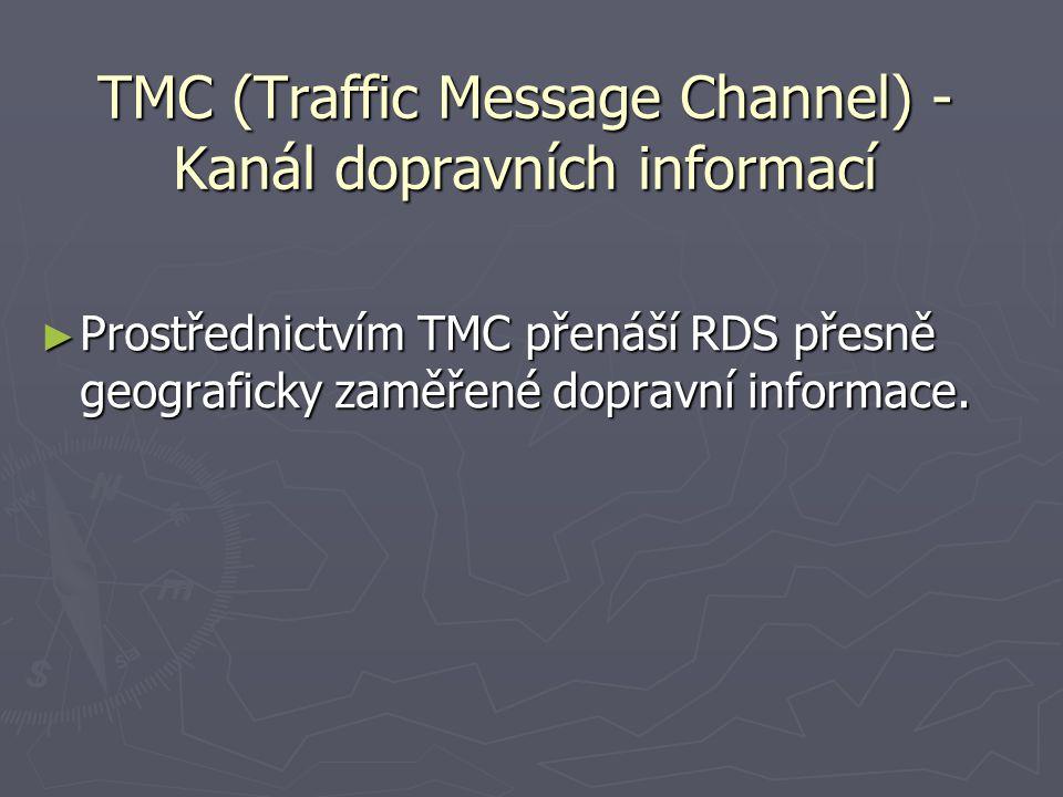 TMC (Traffic Message Channel) - Kanál dopravních informací