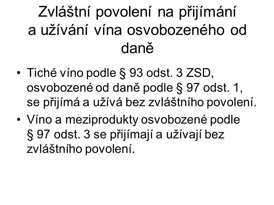 Zvláštní povolení na přijímání a užívání vína osvobozeného od daně