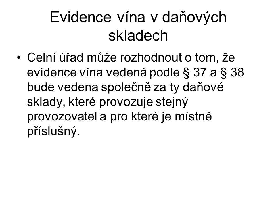 Evidence vína v daňových skladech