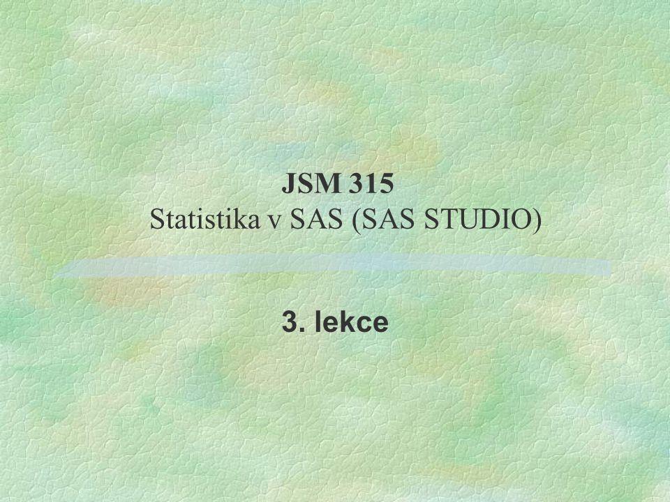 Statistika v SAS (SAS STUDIO)