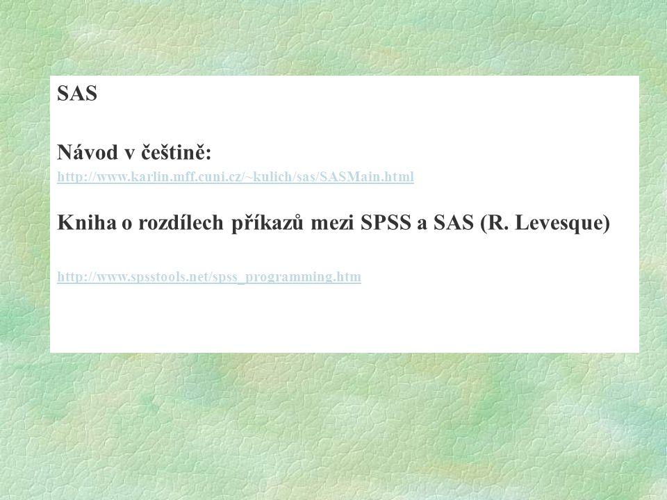 Kniha o rozdílech příkazů mezi SPSS a SAS (R. Levesque)