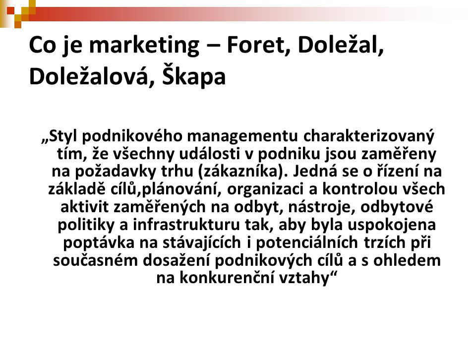 Co je marketing – Foret, Doležal, Doležalová, Škapa
